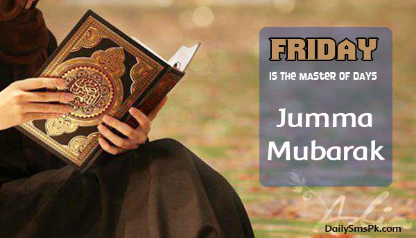 jumma mubarak wallpapers Friday Hadith: Jumma is the Master of Days