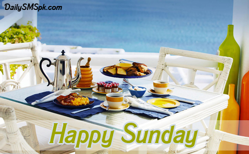 happy sunday breakfast Happy Sunday SMS Quotes Wallpapers